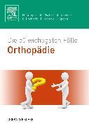 Cover-Bild zu Die 50 wichtigsten Fälle Orthopädie von Gumpert, Nicolas