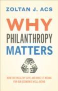 Cover-Bild zu Why Philanthropy Matters (eBook) von Acs, Zoltan