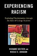 Cover-Bild zu Experiencing Racism von Seltzer, Richard