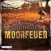 Cover-Bild zu Moorfeuer (Audio Download) von Neubauer, Nicole