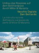 Cover-Bild zu Altes Hospiz St. Gotthard von Hanak, Michael (Hrsg.)