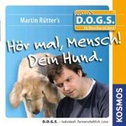 Cover-Bild zu Rütter, Martin: Hör mal, Mensch! Dein Hund