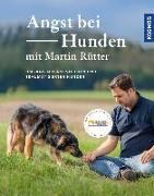 Cover-Bild zu Rütter, Martin: Angst bei Hunden - mit Martin Rütter