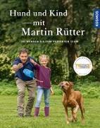 Cover-Bild zu Rütter, Martin: Hund und Kind - mit Martin Rütter
