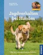 Cover-Bild zu Rütter, Martin: Jagdverhalten bei Hunden