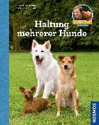 Cover-Bild zu Rütter, Martin: Haltung mehrerer Hunde (eBook)