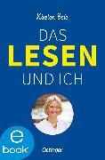 Cover-Bild zu Das Lesen und ich (eBook) von Boie, Kirsten