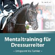 Cover-Bild zu Mentaltraining für Dressurreiter (Audio Download) von Paquée, Markus