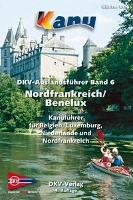 Cover-Bild zu Nordfrankreich. Belgien. Luxemburg. Niederlande von Ramajzl, Jan (Hrsg.)
