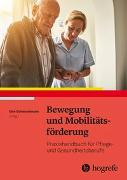 Cover-Bild zu Bewegung und Mobilitätsförderung von Schlesselmann, Elke (Hrsg.)