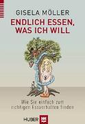 Cover-Bild zu Endlich essen, was ich will von Möller, Gisela