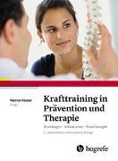 Cover-Bild zu Krafttraining in Prävention und Therapie von Kieser, Werner (Hrsg.)