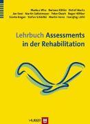 Cover-Bild zu Lehrbuch Assessments in der Rehabilitation von Wirz, Markus