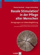 Cover-Bild zu Basale Stimulation® in der Pflege alter Menschen von Buchholz, Thomas