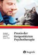 Cover-Bild zu Praxis der tiergestützten Psychotherapie von Frick, Robert A.