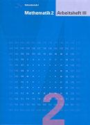Cover-Bild zu Mathematik 2. Arbeitsheft 3 von Keller, Franz