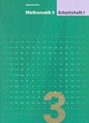 Cover-Bild zu Mathematik 3. Arbeitsheft 1 von Keller, Franz