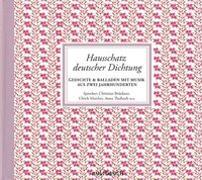 Cover-Bild zu Hausschatz deutscher Dichtung von Diverse