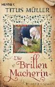 Cover-Bild zu Die Brillenmacherin von Müller, Titus