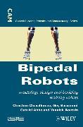Cover-Bild zu Bipedal Robots (eBook) von Chevallereau, Christine (Hrsg.)