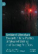 Cover-Bild zu Ambient Literature (eBook) von Pullinger, Kate (Hrsg.)