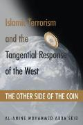 Cover-Bild zu Islamic Terrorism and the Tangential Response of the West (eBook) von Abba Seid, Al-amine Mohammed