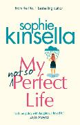 Cover-Bild zu Kinsella, Sophie: My Not So Perfect Life