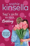 Cover-Bild zu Kinsella, Sophie: Sag's nicht weiter, Liebling