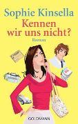 Cover-Bild zu Kinsella, Sophie: Kennen wir uns nicht?