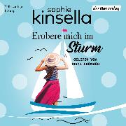 Cover-Bild zu Kinsella, Sophie: Erobere mich im Sturm (Audio Download)