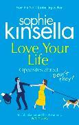 Cover-Bild zu Kinsella, Sophie: Love Your Life