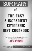 Cover-Bild zu Summary of The Easy 5-Ingredient Ketogenic Diet Cookbook (eBook) von Adams, Paul