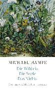 Cover-Bild zu Die Wildnis, die Seele, das Nichts von Hampe, Michael