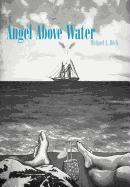 Cover-Bild zu Angel Above Water von Heck, Michael A.