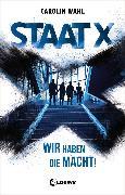 Cover-Bild zu Staat X (eBook) von Wahl, Carolin