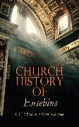 Cover-Bild zu Church History of Eusebius: ALL 10 Books in One Volume (eBook) von Eusebius