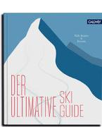 Cover-Bild zu Der ultimative Skiguide von Bogner, Willy