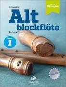 Cover-Bild zu Ertl, Barbara (Komponist): Schule für Altblockflöte 1 (mit CD-Extra)