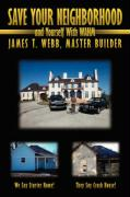 Cover-Bild zu SAVE YOUR NEIGHBORHOOD and Yourself With WAHM von Webb, James T.