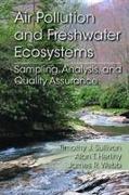 Cover-Bild zu Air Pollution and Freshwater Ecosystems von Sullivan, Timothy J