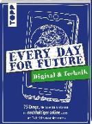 Cover-Bild zu Every Day For Future - Digital & Technik von Precht, Frerik