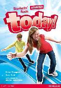 Cover-Bild zu Today! Starter Level Student's Book von Todd, David