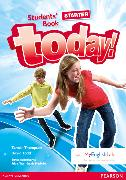 Cover-Bild zu Today! Starter Level Student's Book with MyEnglishLab von Todd, David