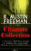 Cover-Bild zu R. AUSTIN FREEMAN Ultimate Collection: 27 Novels & 60+ Short Stories, including Dr. Thorndyke Series, Romney Pringle Adventures and Many More British Mysteries (Illustrated) (eBook) von Freeman, R. Austin