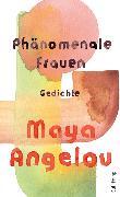 Cover-Bild zu Angelou, Maya: Phänomenale Frauen (eBook)