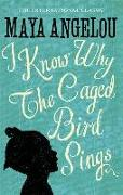 Cover-Bild zu Angelou, Maya: I Know Why The Caged Bird Sings