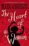 Cover-Bild zu Angelou, Maya: The Heart Of A Woman (eBook)