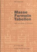 Cover-Bild zu Masse, Formeln, Tabellen von Lippuner, Otto
