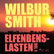 Cover-Bild zu Elfenbenslasten, del 1 (oförkortat) (Audio Download) von Smith, Wilbur