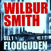 Cover-Bild zu Flodguden, del 1 - The Egyptian Novels 1 (oförkortat) (Audio Download) von Smith, Wilbur